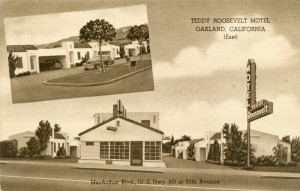Teddy Roosevelt Motel, 9029 MacArthur Blvd., U. S. Hwy. 50 at 90th Ave., Oakland, California